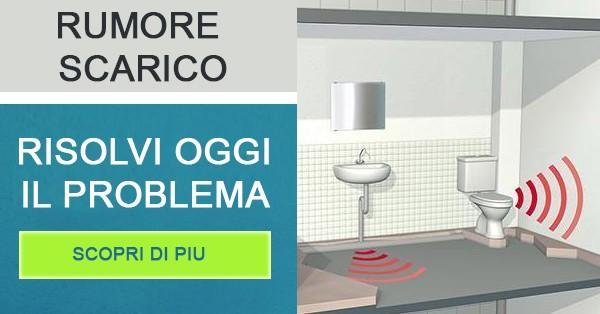 Eliminare rumore scarico wc e sanitari bagno