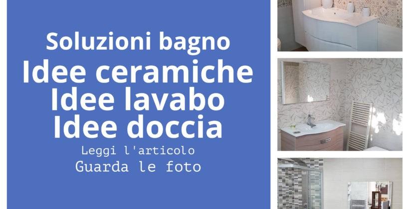 Soluzioni per l'arredo bagno: ceramiche, lavabo, specchio, doccia